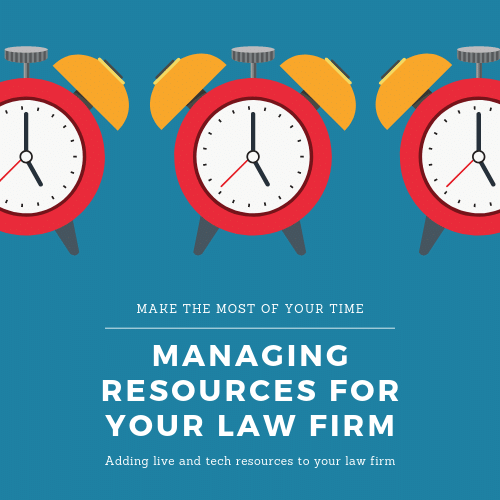 Managing Resources For Your Law Firm