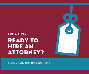 Ready to Hire an Attorney?
